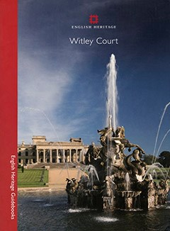 Witley Court and Gardens guidebook
