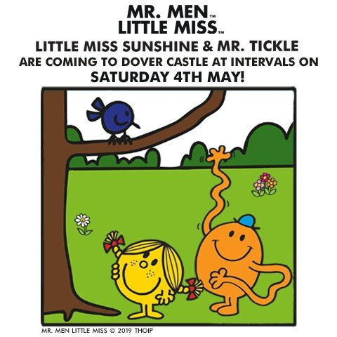 Mr. Tickle and Little Miss Sunshine are coming to Dover at Intervals on Saturday 4 May